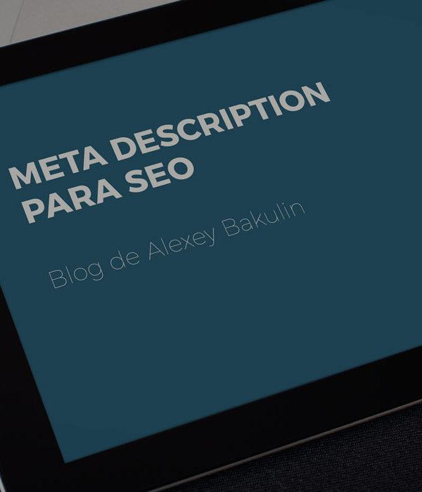 Meta description para SEO: Todo lo que hace falta saber